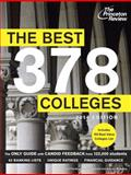 The Best 378 Colleges, Princeton Review, 0307946053