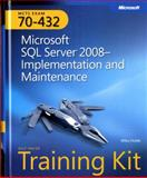 Microsoft SQL Server 2008 - Implementation and Maintenance Kit : Exam 70-432, Hotek, Mike, 0735626057