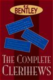 The Complete Clerihews, E. C. Bentley, 0755116054