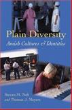 Plain Diversity : Amish Cultures and Identities, Nolt, Steven M. and Meyers, Thomas J., 0801886058