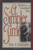A Simpler Time, Eric Vikar Youngquist, 0929146050