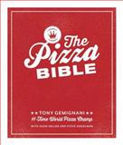 The Pizza Bible, Tony Gemignani, 1607746050