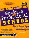 Real Life Guide to Graduate and Professional School, Cynthia L. Rold, 1890586056