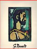 Georges Rouault. the Graphic Work, Catalogue Raisonné, Alan Wofsy, 0915346052