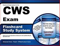 Flashcard Study System for the CWS Exam : CWS Test Practice Questions and Review for the Certified Wound Specialist Exam, CWS Exam Secrets Test Prep Team, 1609716051