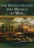 The United States and Mexico at War 9780028646060
