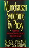 Munchausen Syndrome by Proxy, Alex V. Levin and Mary S. Sheridan, 0029186064