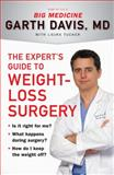 The Expert's Guide to Weight-Loss Surgery, Garth Davis and Laura Tucker, 0452296064