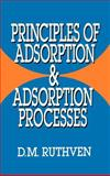 Principles of Adsorption and Adsorption Processes 9780471866060