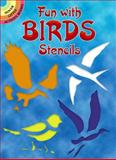 Fun with Birds Stencils, Paul E. Kennedy, 0486266060