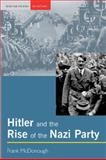 Hitler and the Rise of the Nazi Party, McDonough, Frank, 0582506069