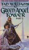 To Green Angel Tower, Tad Williams, 0886776066