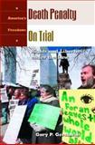 Death Penalty on Trial, Gary P. Gershman, 185109606X