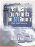 Creating Safe Environments for LGBT Students, , 156023606X