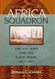 Africa Squadron, Donald L. Canney, 1574886061