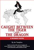 Caught Between the Tiger and the Dragon, Tompkins, Jim, 1930426062
