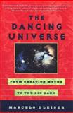 The Dancing Universe, Marcelo Gleiser, 0452276063