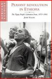 Peasant Revolution in Ethiopia : The Tigray People's Liberation Front, 1975-1991, Young, John, 0521026067