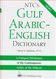 NTC's Gulf Arabic - English Dictionary : A Compact Dictionary of the Contemporary Arabic of the Mideast, Qafisheh, Hamdi A., 0844246069