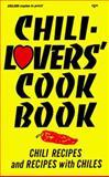 Chili-Lovers' Cook Book, Mildred Fischer and Al Fischer, 091484606X
