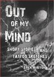 Out of My Mind, Erick Alayon, 1419676067