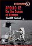 Apollo 12 - on the Ocean of Storms, Harland, David, 144197606X