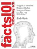 Studyguide for International Management: Culture, Strategy, and Behavior by Fred Luthans, ISBN 9780077470319, Cram101 Textbook Reviews Staff and Luthans, Fred, 1490246061