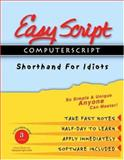 EasyScript/ComputerScript III Advanced User/Instructor's Course Unique Speed Writing, Typing and Transcription Method to Take Fast Notes, Dictation and Transcribe Using Computer, Leonard D Levin, 1893726061
