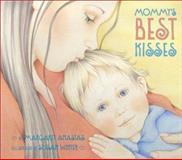Mommy's Best Kisses, Margaret Anastas, 0066236061