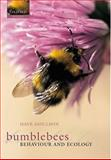 Bumblebees : Ecology and Behaviour, Goulson, Dave, 0198526067