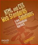 HTML and CSS Web Standards Solutions : A Web Standardistas' Approach, Murphy, Christopher and Persson, Nicklas, 1430216069