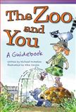 The Zoo and You, Michael McMahon, 1433356066