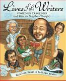 Lives of the Writers, Kathleen Krull, 0152046062