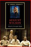 The Cambridge Companion to August Wilson, Bigsby, Christopher, 0521866065