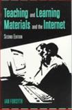 Teaching and Learning Materials and the Internet, Forsyth, Ian, 0749426063
