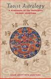 Taoist Astrology, Susan Levitt, 0892816066