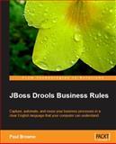 JBoss Drools Business Rules, Browne, Paul, 1847196063