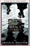 Boy's Passage, Man's Journey, Brian D. Molitor, 193209606X