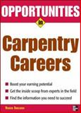 Opportunities in Carpentry Careers, Sheldon, Roger, 0071476067