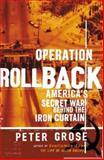 Operation Rollback, Peter Grose, 0395516064