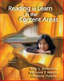 Reading to Learn in the Content Areas, Richardson, Judy S. and Morgan, Raymond F., 0495506060