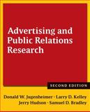 Advertising and Public Relations Research, Jugenheimer, Donald W. and Kelley, Larry D., 0765636069