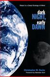 Dark Night, Early Dawn 9780791446065