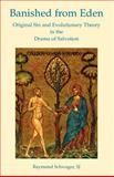 Banished from Eden : Original Sin and Evo, Schwager, Sj, 0852446063