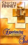 Experiencing the Presence of God, Charles G. Finney, 0883686066