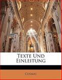 Texte Und Einleitung, Cosmas, 1141666065