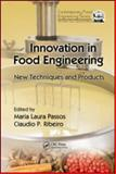 Innovation in Food Engineering : New Techniques and Products, , 1420086065