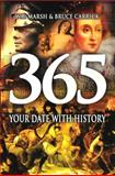 365 Great Stories from History for Every Day of the Year, W. B. Marsh and Bruce Carrick, 1840466065