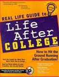 Real Life Guide to Life after College : How to Hit the Ground Running after Graduation, Hoffman, Michael and Turlington, Shannon, 1890586064