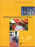 World Development Report 2002 : Building Institutions for Markets, World Bank Staff, 0195216067